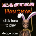 Easter Hangman created by The Dimension's Edge, Inc.