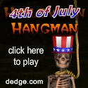 Fourth of July Hangman created by The Dimension's Edge, Inc.